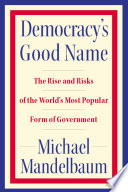Democracy s Good Name Book PDF