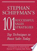 Stephan Schiffman s 101 Successful Sales Strategies