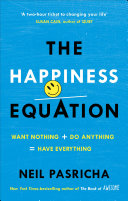 The Happiness Equation Is A Harvard Mba A Walmart Executive A
