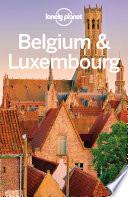 Lonely Planet Belgium   Luxembourg