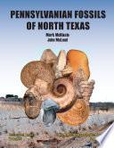 Pennsylvanian Fossils of North Texas