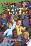 Ballpark Mysteries  1  The Fenway Foul up