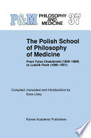 The Polish School of Philosophy of Medicine