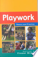 Playwork Theory And Practice