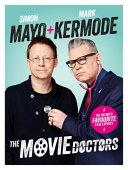 The Movie Doctors : a decade, simon mayo and mark...