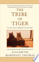 The Tribe of Tiger In The Best Selling The Hidden Life