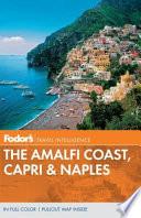 Fodor s the Amalfi Coast  Capri   Naples