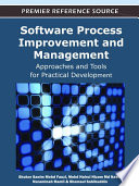 Software Process Improvement and Management  Approaches and Tools for Practical Development