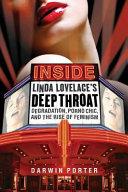 Inside Linda Lovelace s Deep Throat