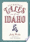 Forgotten Tales of Idaho