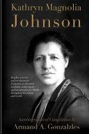 Kathryn Magnolia Johnson Book PDF