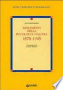 Lineamenti della psicologia italiana  1870 1945