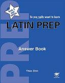 Latin Prep Answer Book