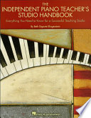 The Independent Piano Teacher's Studio Handbook Designed To Help The Independent Piano Teacher In