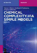 Chemical Complexity via Simple Models
