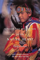 The Fervour and Frustration of the Native Heart