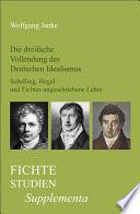 Die dreifache Vollendung des Deutschen Idealismus