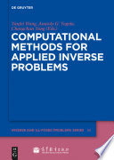 Computational Methods For Applied Inverse Problems book