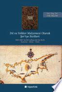 Dil ve folklor malzemesi olarak şer'iye sicilleri : 1864-1865 tarihli Lefkoşa Şer'iye Sicili : inceleme - metin - dizin