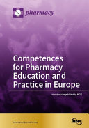 Competences for Pharmacy Education and Practice in Europe