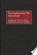 The Frankenstein Film Sourcebook