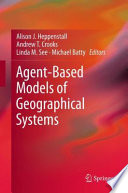 Agent Based Models of Geographical Systems