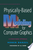 Physically Based Modeling for Computer Graphics
