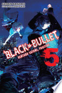 Black Bullet  Vol  5  light novel