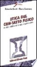 Etica Del Con Tatto Fisico In Psicoterapia E Nel Counseling