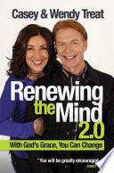 Renewing the Mind 2 0