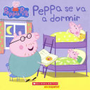 Peppa Se Va a Dormir  Bedtime for Peppa