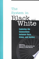 The System in Black and White