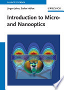 Introduction To Micro  And Nanooptics : to the technological development, physical background and key...