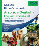 PONS Großes Bildwörterbuch Arabisch - Deutsch + Englisch Und Französisch : ...
