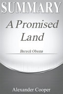 Summary of A Promised Land Book