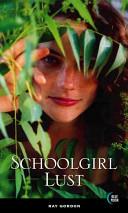 Schoolgirl Lust