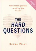 The Hard Questions : superficially? deeply? if one of us doesn't...