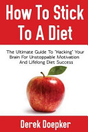 How To Stick To A Diet