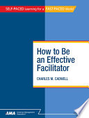 How To Be An Effective Facilitator : ...