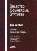 Selected Commercial Statutes 2009