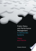 Public Policy and Performance Management in Democratic Systems