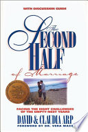 The Second Half Of Marriage : to make the rest of their marriage...