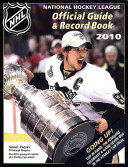 The National Hockey League Official Guide   Record Book