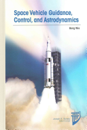 Space Vehicle Guidance, Control, and Astrodynamics