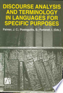 Discourse Analyisis And Terminology In Languages For Specific Purposes Analisis Del Discurso Y Terminologia Del Lenguage Para Fines Especificos book