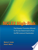 NCLEX High Risk  The Disaster Prevention Manual for Nurses Determined to Pass the RN Licensing Examination