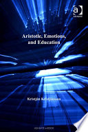 Aristotle Emotions And Education book