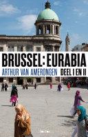 Brussel Eurabia, deel I en II