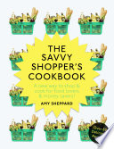 The Savvy Shopper   s Cookbook