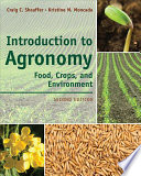 Introduction to Agronomy  Food  Crops  and Environment